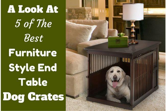 Las mejores 5 cajas de perro diseñador de muebles de estilo de mesa final