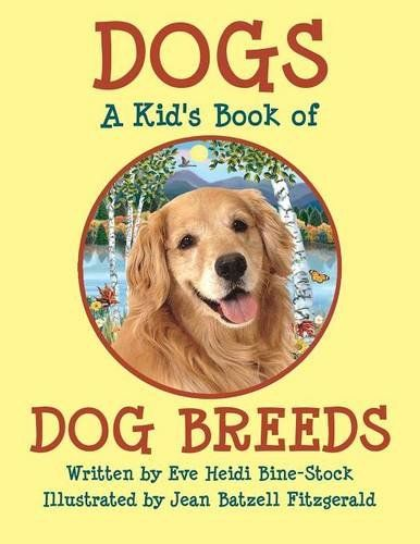 Perros - A Kid`s Book of DOG BREEDS